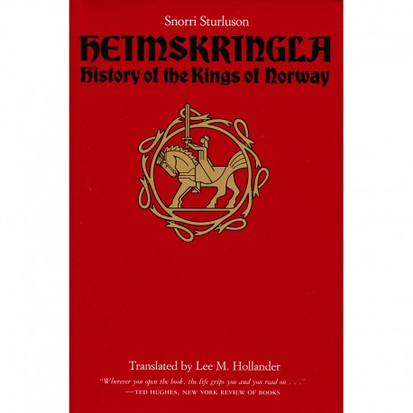 Heimskringla a History of the Kings of Norway 9780292730618