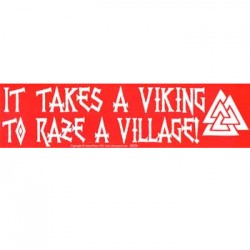 It Takes a Viking Bumper Sticker