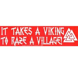 It Takes a Viking Bumper Sticker